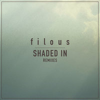 Shaded In — filous