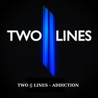 Addiction — Two || Lines