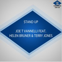 Stand Up — Terry Jones, Helen Bruner, Joe T Vannelli Project