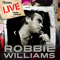Live From London — Robbie Williams