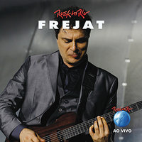 Frejat Ao Vivo No Rock In Rio — Frejat