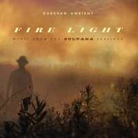 Fire Light — Darshan Ambient