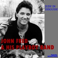 Judy in Disguise — John Fred & His Playboy Band