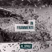 In frammenti — R_Style