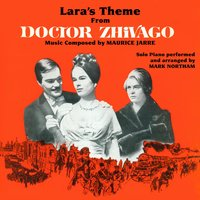 "Lara's Theme from ""Dr. Zhivago"" — Maurice Jarre, Arr. Mark Northam"