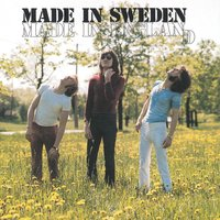 Made In England — Made In Sweden