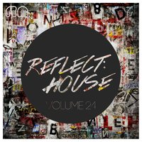 Reflect:House, Vol. 24 — сборник