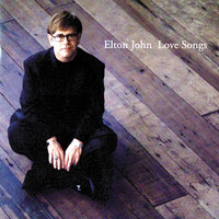 Love Songs — Elton John
