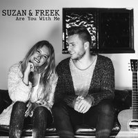 Are You With Me — Freek Rikkerink, Suzanne Stortelder, Suzan & Freek