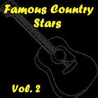 Famous Country Stars, Vol. 2 — сборник
