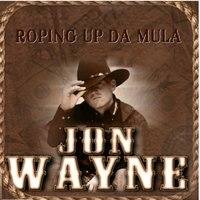 Roping up da Mula — Jon Wayne