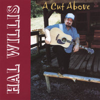 A Cut Above — Hal Willis