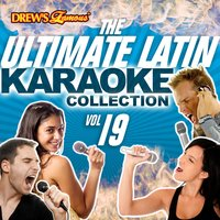 The Ultimate Latin Karaoke Collection, Vol. 19 — The Hit Crew