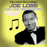 Something Sweet — Joe Loss and his Orchestra