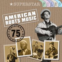 American Roots Music - Superstar Files — сборник