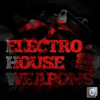 Electro House Weapons — сборник