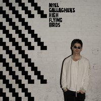 Chasing Yesterday — Noel Gallagher's High Flying Birds