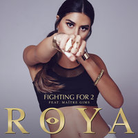 Fighting For 2 — Maître Gims, Roya