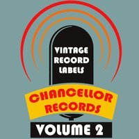 Vintage Record Labels: Chancellor Records, Vol. 2 — сборник
