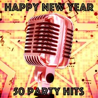 Happy New Year - 50 Party Hits — сборник