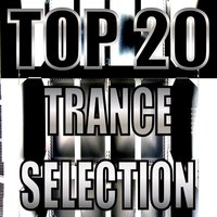 Top 20 Trance Selection — сборник
