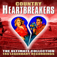 Country Heartbreakers - The Ultimate Collection — сборник