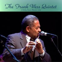 The Frank Wess Quintet — Frank Wess / Jimmy Jones / Oscar Pettiford, The Frank Wess Quintet