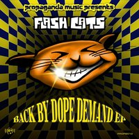 Back By Dope Demand EP — FLASH CATS