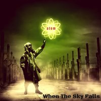 When the Sky Falls — Atom