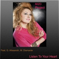 Listen to Your Heart — G. alissandri, MIZO Project, M. Diamante