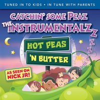 Catchin' some Peaz, the Instrumentalzzzz — Hot Peas 'n Butter
