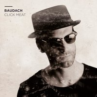 Click Meat — Baudach