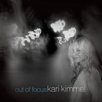 Out Of Focus — Kari Kimmel