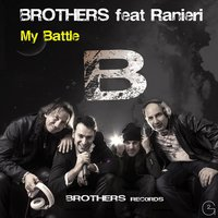 My Battle — Brothers