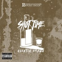Shot Time — Quentin Brown