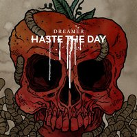 Dreamer — Haste The Day