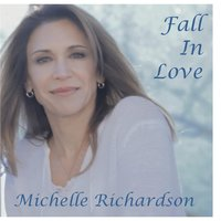 Fall in Love — Michelle Richardson