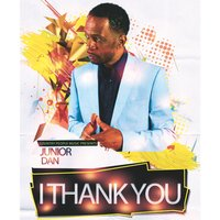 I Thank You — Junior Dan