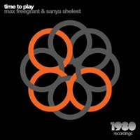 Time to Play — Max Freegrant, Sanya Shelest