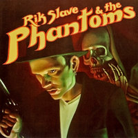 Rik Slave and The Phantoms — Rik Slave and The Phantoms