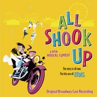 All Shook Up — Original Broadway Cast of All Shook Up, C. Perkins
