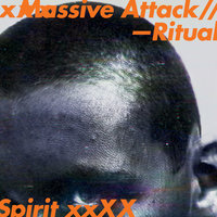 Ritual Spirit — Massive Attack