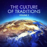The Culture of Traditions, Vol. 2 — We are the world
