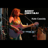 Merry Christmas — Kate Cassidy