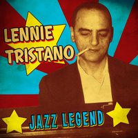 Jazz Legend — Lennie Tristano