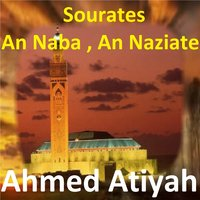 Sourates An Naba, An Naziate — Ahmed Atiyah