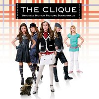 The Clique - Original Motion Picture Soundtrack — сборник