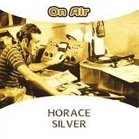 On Air — Horace Silver