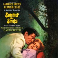 Summer And Smoke - Soundtrack — Elmer Bernstein & his Orchestra