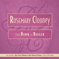 From Bing To Billie — Rosemary Clooney